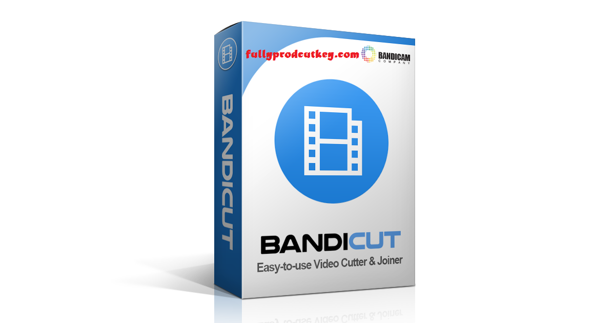 Bandicut Video Cutter Crack 3.6.3.652 Plus Product Key {2021}