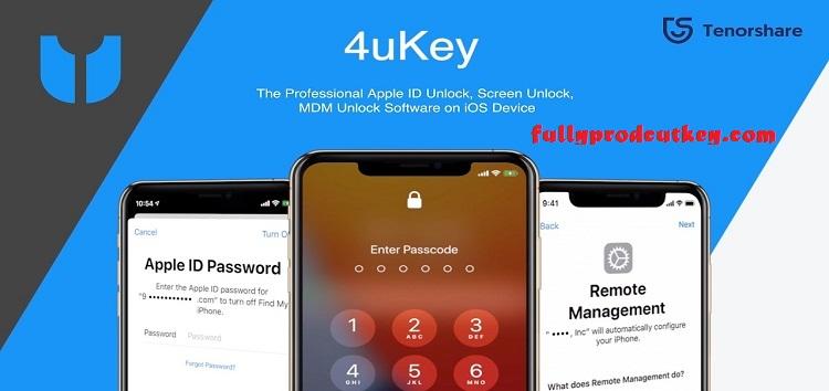 Tenorshare 4uKey 2.2.4.2 Crack Plus Product Key 2021