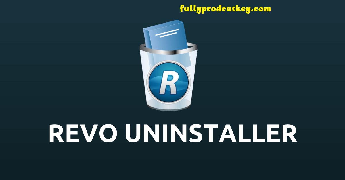 revo uninstaller pro Crack 4.4.2 Plus Full Version Key {2021}