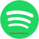 Spotify Crack 1.1.52.687 Plus Activation Key Free Download 2021